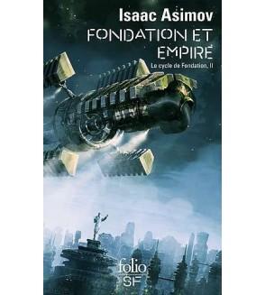 Le cycle de Fondation 2 : Fondation et Empire