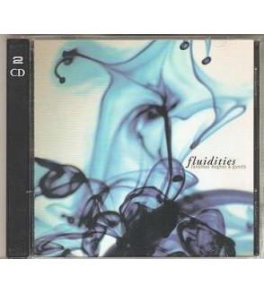 Fluidities (2 CD)