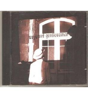 Wayward gentlewomen (CD)