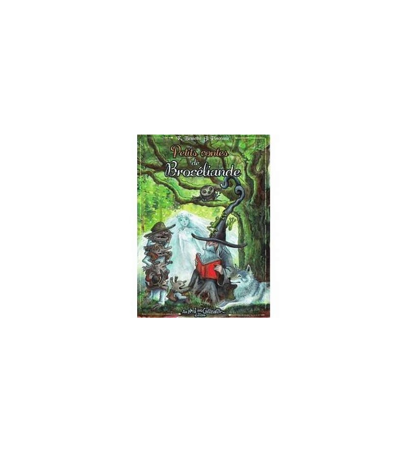 Petits contes de Brocéliande