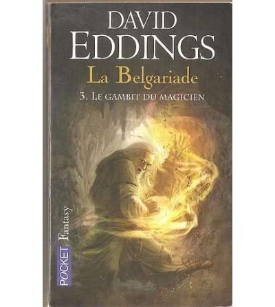 La Belgariade 3 : le gambit du magicien