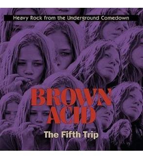 Brown acid – the fifth trip (12'' vinyl)