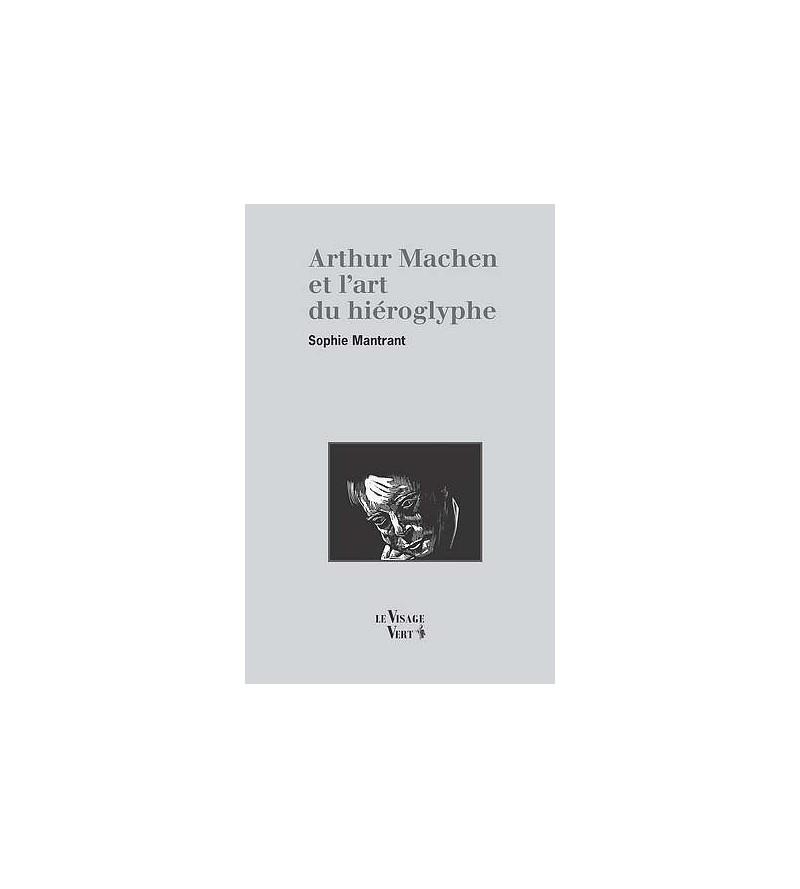 Arthur Machen et l'art du hiéroglyphe