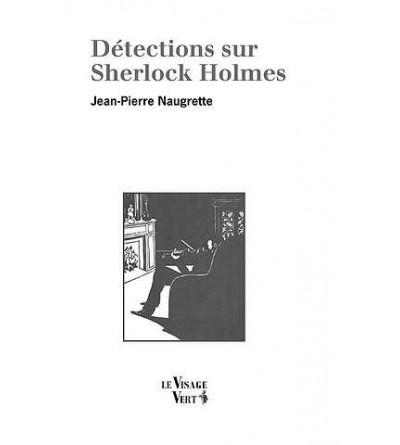 Détections sur Sherlock Holmes