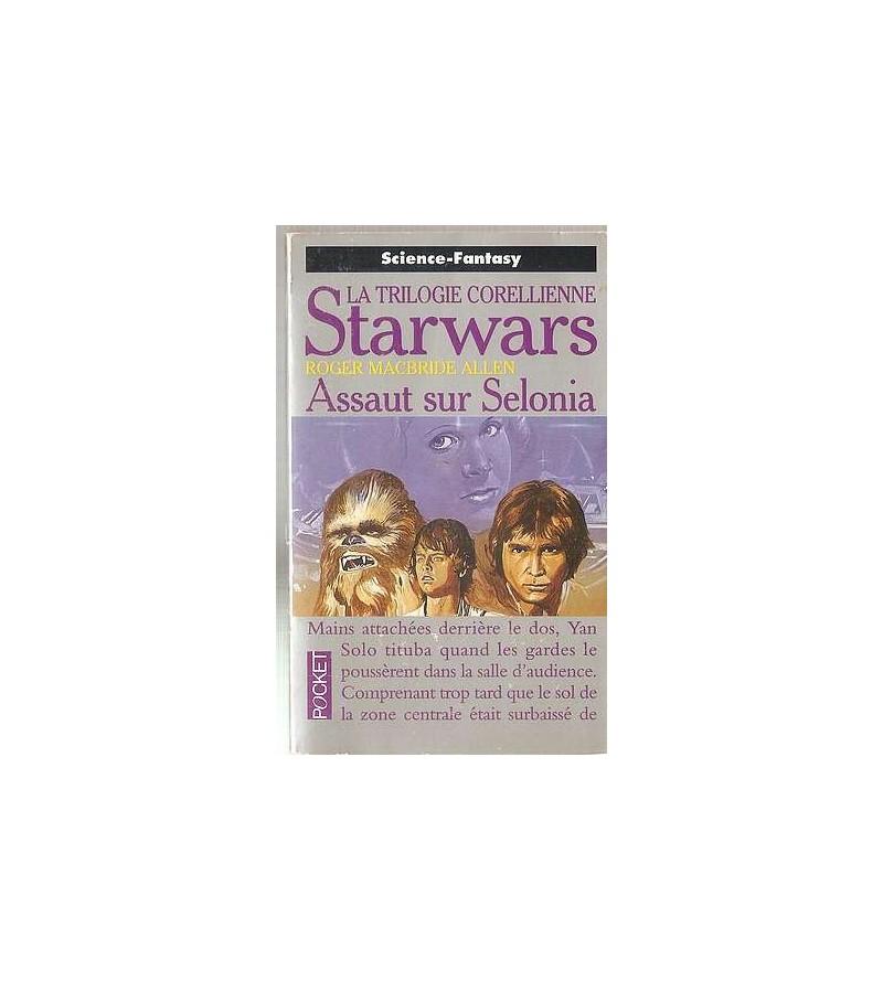 Star wars – Assaut sur Selonia
