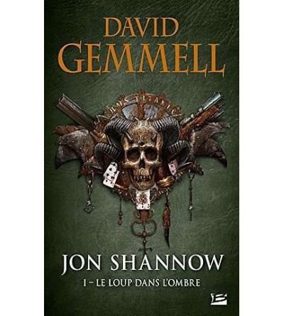 Jon Shannow 1 : le loup dans l'ombre