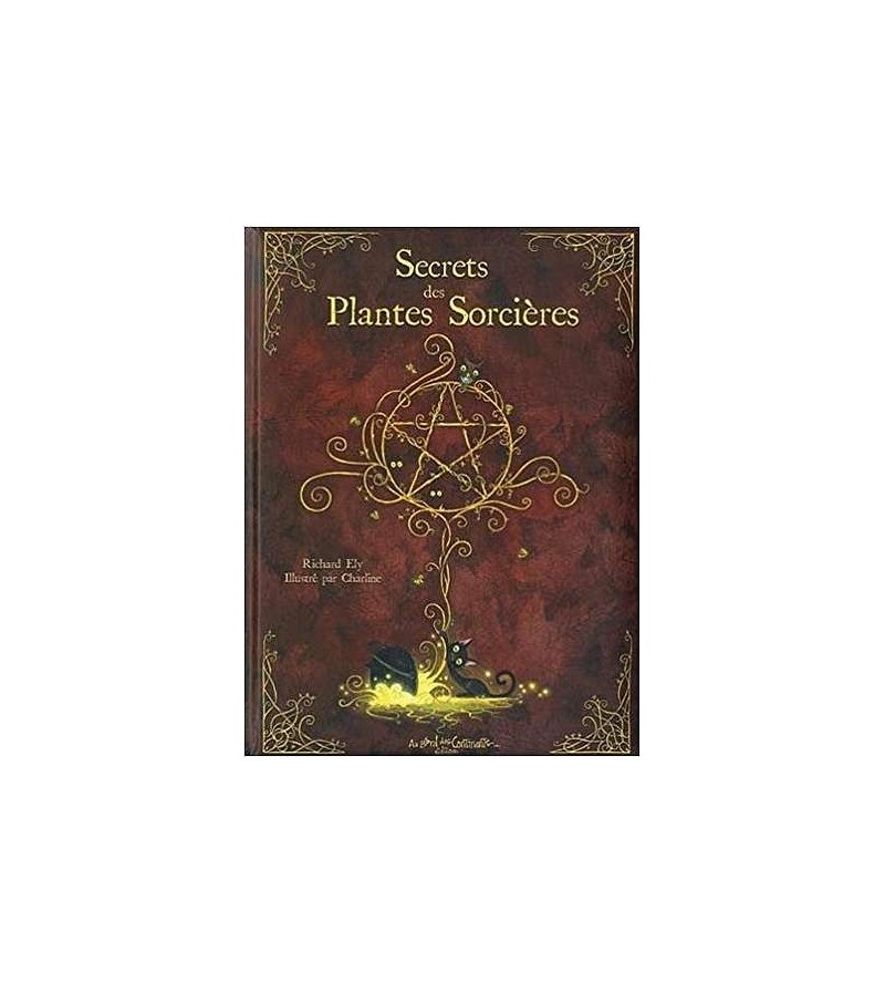 Secrets des plantes sorcières