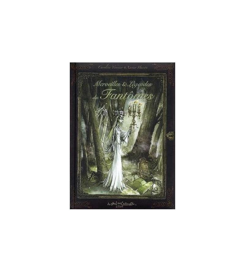 Merveilles & légendes des fantômes