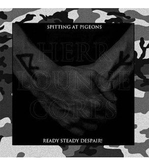 Spitting at pigeons / Ready steady despair! (2 CD)