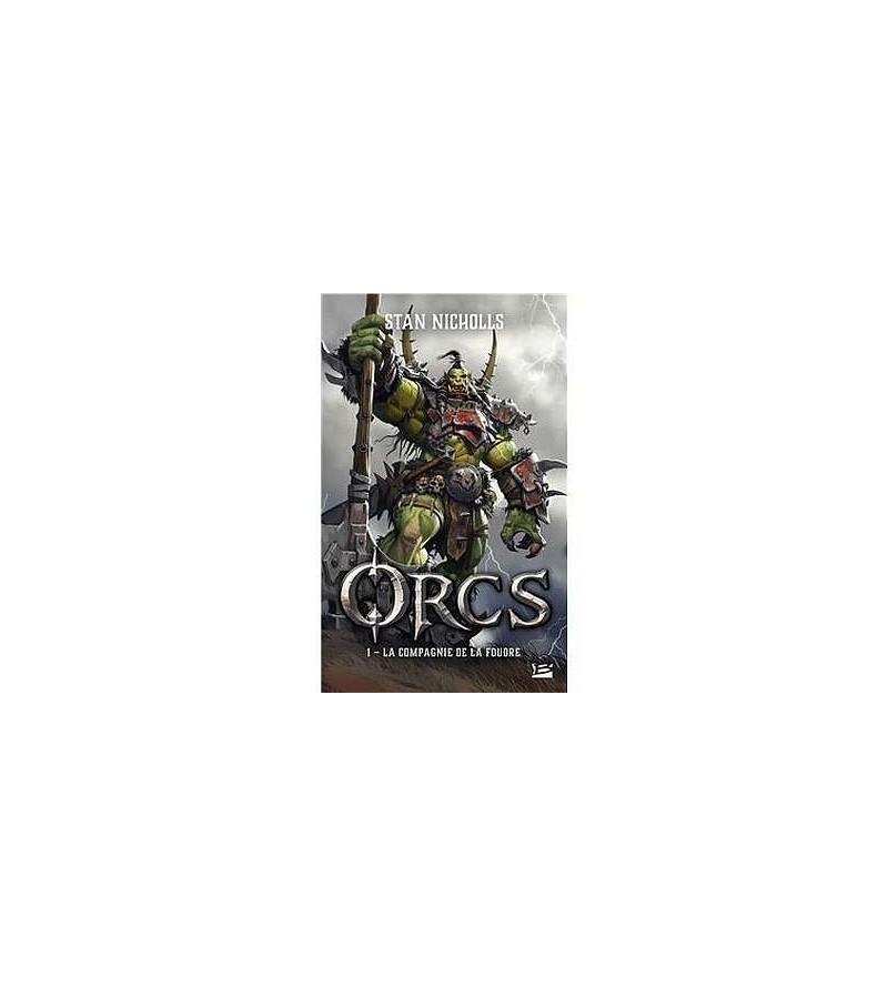 Orcs 1 : la compagnie de la foudre