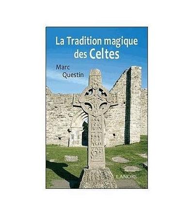 La tradition magique des celtes