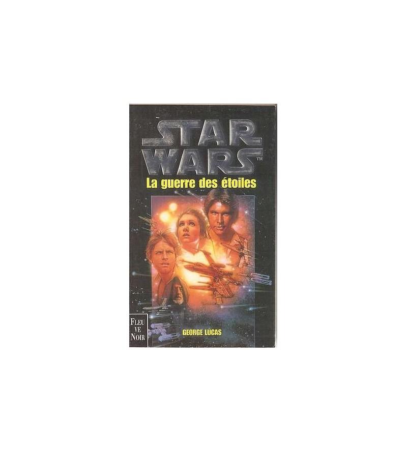 Star wars - la guerre des étoiles