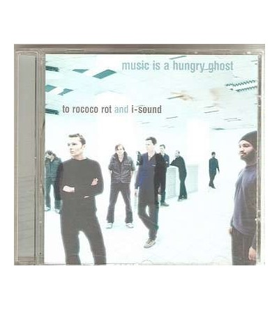 Music is a hungry ghost (CD)