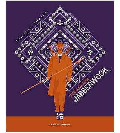 Monts & merveilles 2 : Opération Jabberwock