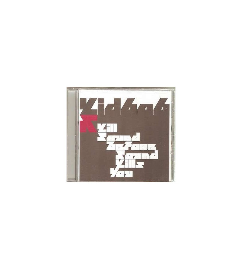 Kill sound before sound kills you (CD)