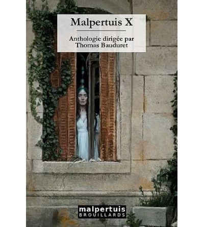 Malpertuis X
