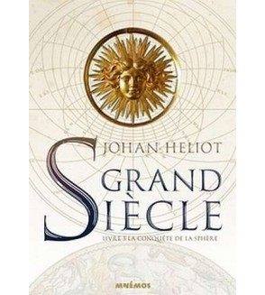 Grand siècle 3 : la conquête de la sphère
