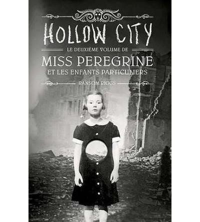 Miss Peregrine et les enfants particuliers 2 : Hollow city