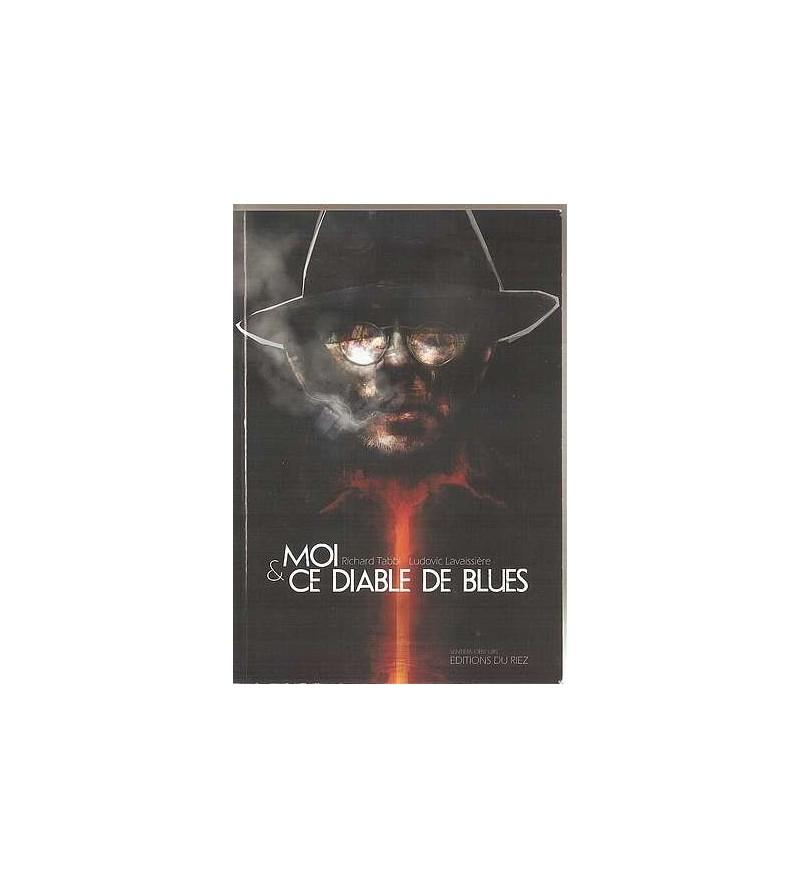 Moi & ce diable de blues