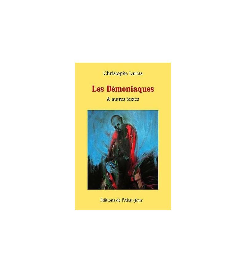 Les démoniaques & autres textes
