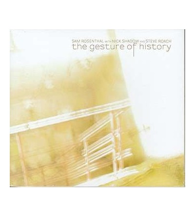 The gesture of history (CD)