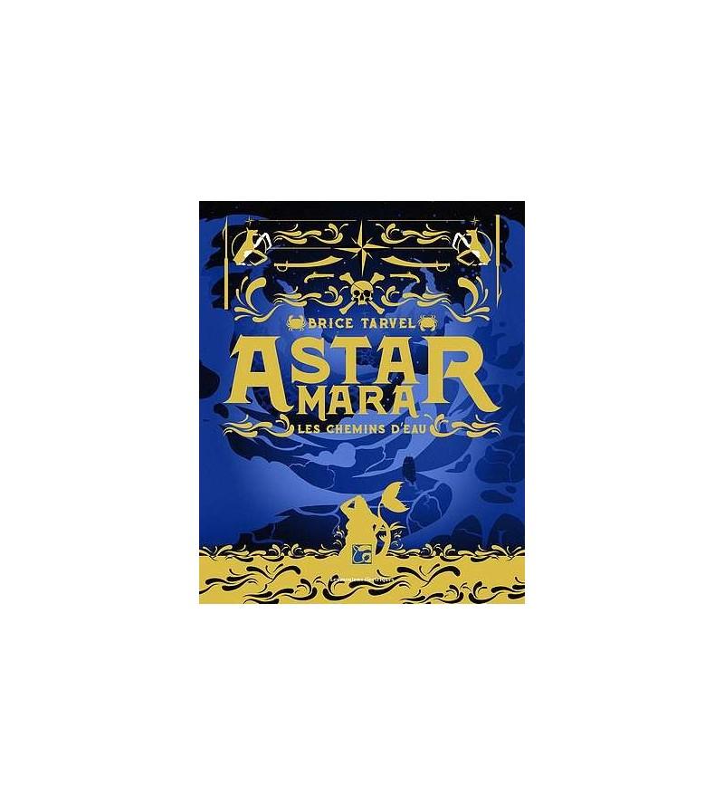 Astar mara – les chemin d'eau