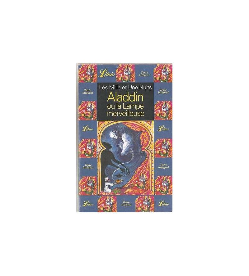 Les mille et une nuits – Aladdin ou la lampe merveilleuse