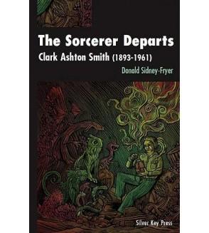 The sorcerer departs - Clark Ashton Smith (1893-1961)