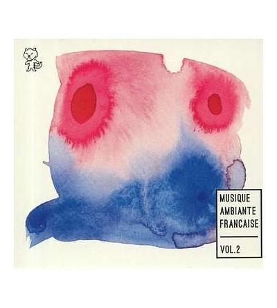 Musique ambiante française vol. 2 (2 CD)