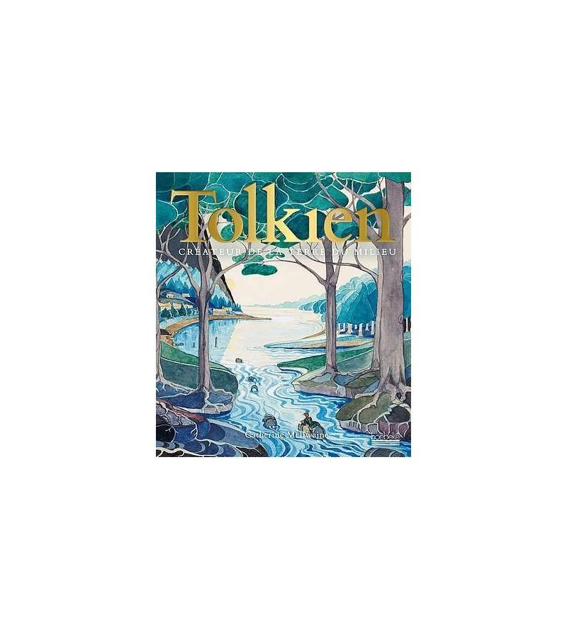 Tolkien – créateur de la Terre du Milieu