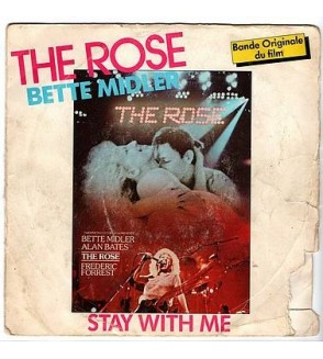 The rose / Stay with me (7'' vinyl)