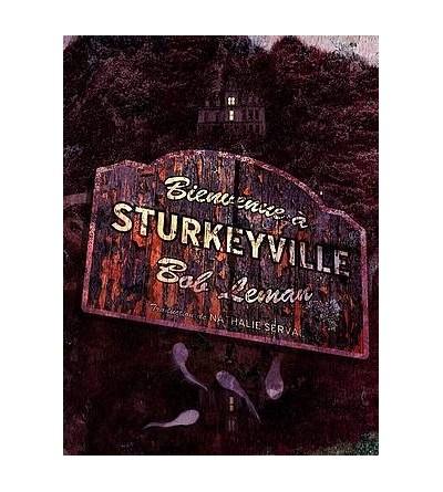 Bienvenue à Sturkeyville