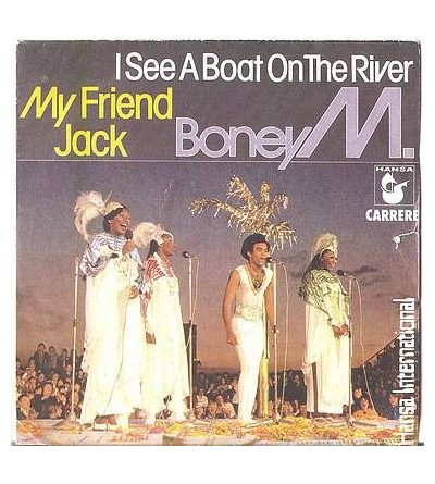 I see a boat on the river / My friend Jack (7'' vinyl)