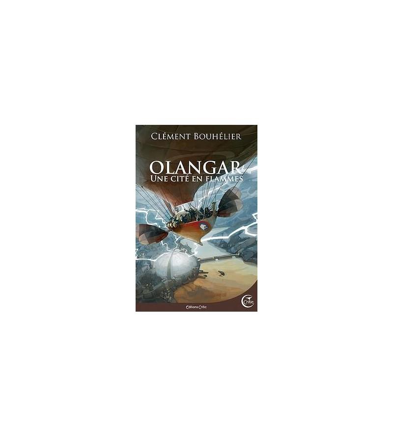 Olangar – une cité en flammes