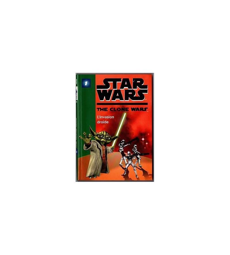 Star wars – the clone wars 1 : l'invasion droïde