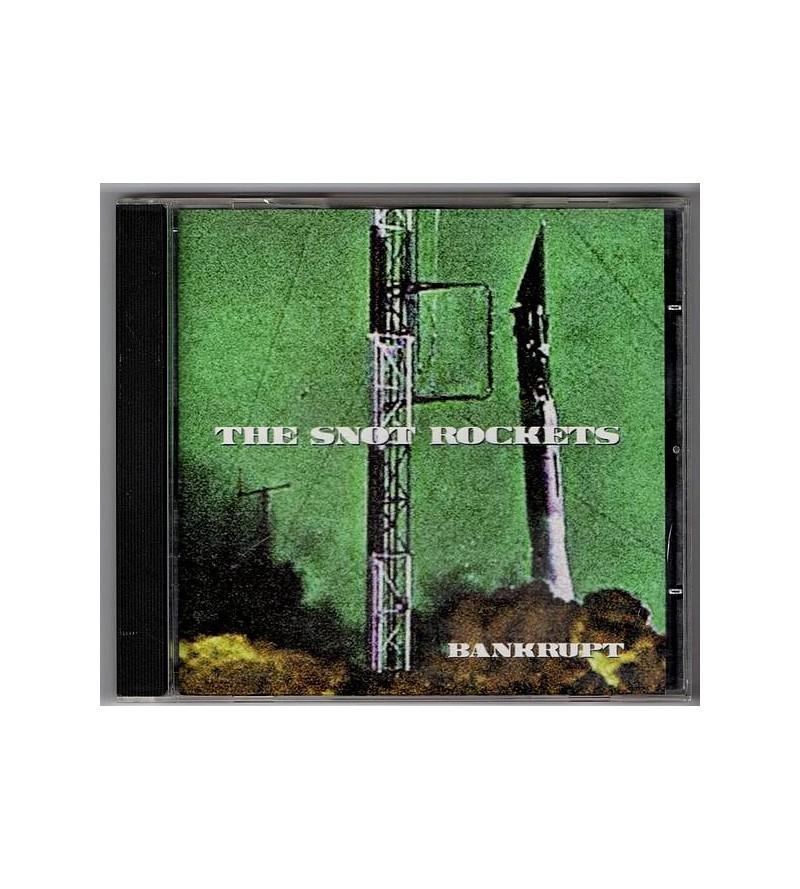 The snot rocket : Bankrupt...