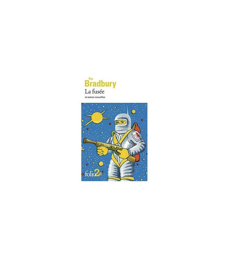 Ray Bradbury : La fusée et...