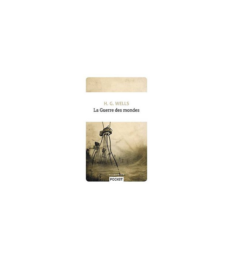 H.G. Wells : La guerre des...