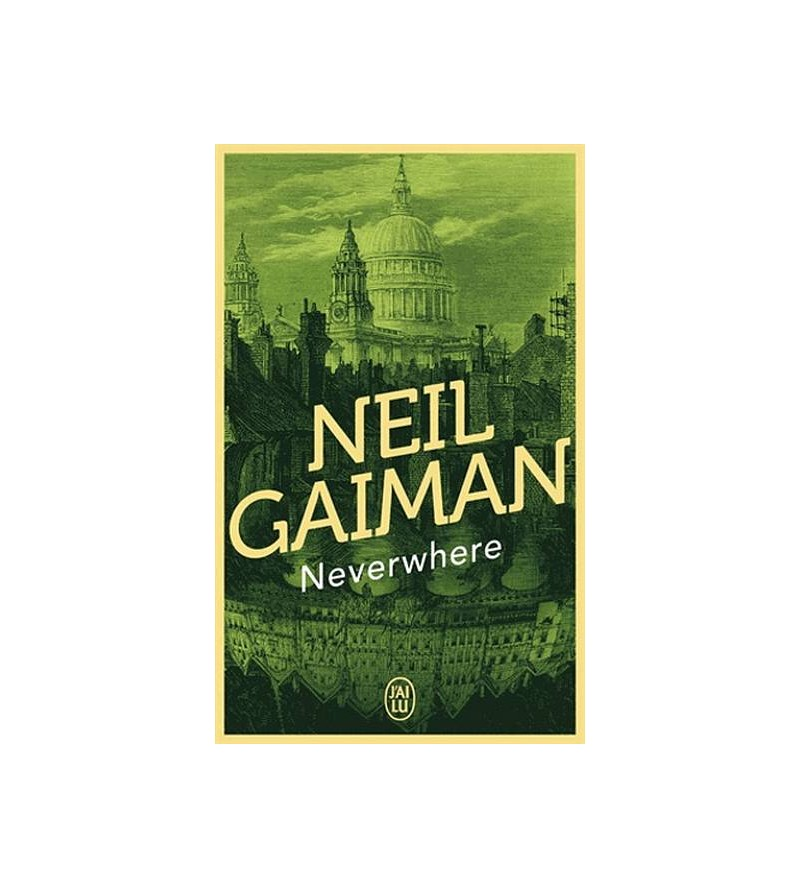 Neil Gaiman : Neverwhere