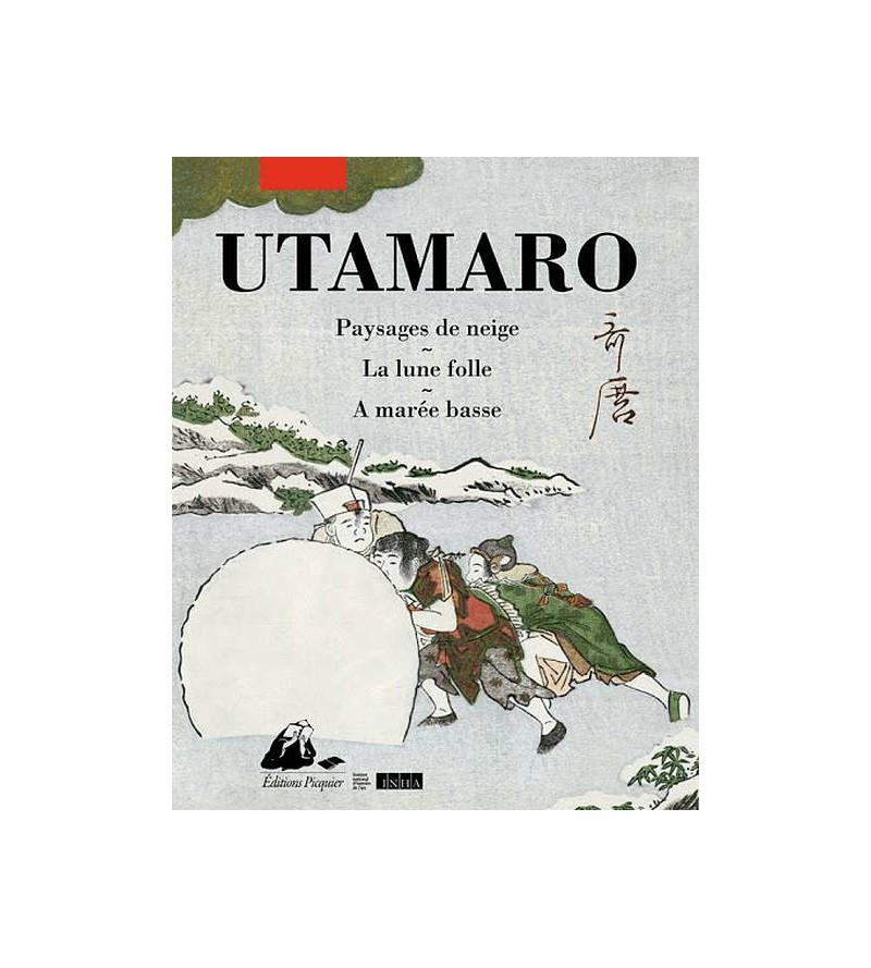 Utamaro : Paysages de neige...