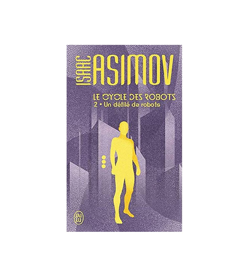 Isaac Asimov : Le cycle des...