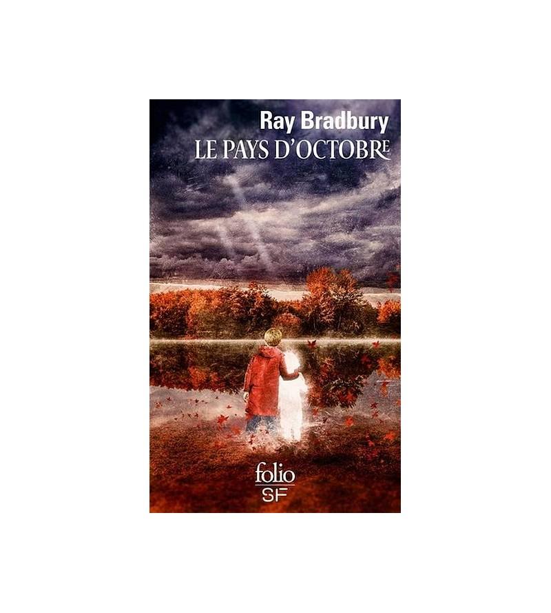 Ray Bradbury : Le pays...