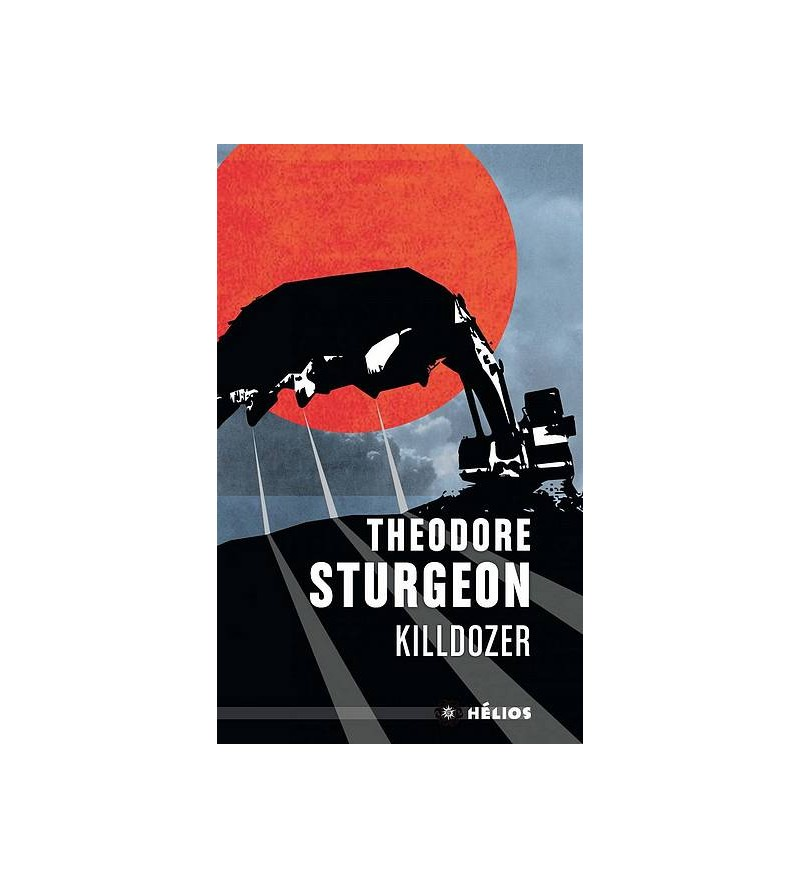 Theodore Sturgeon : Killdozer