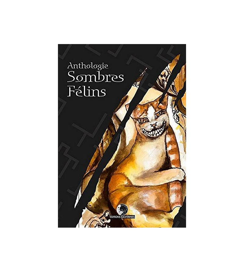 Anthologie : Sombres félins