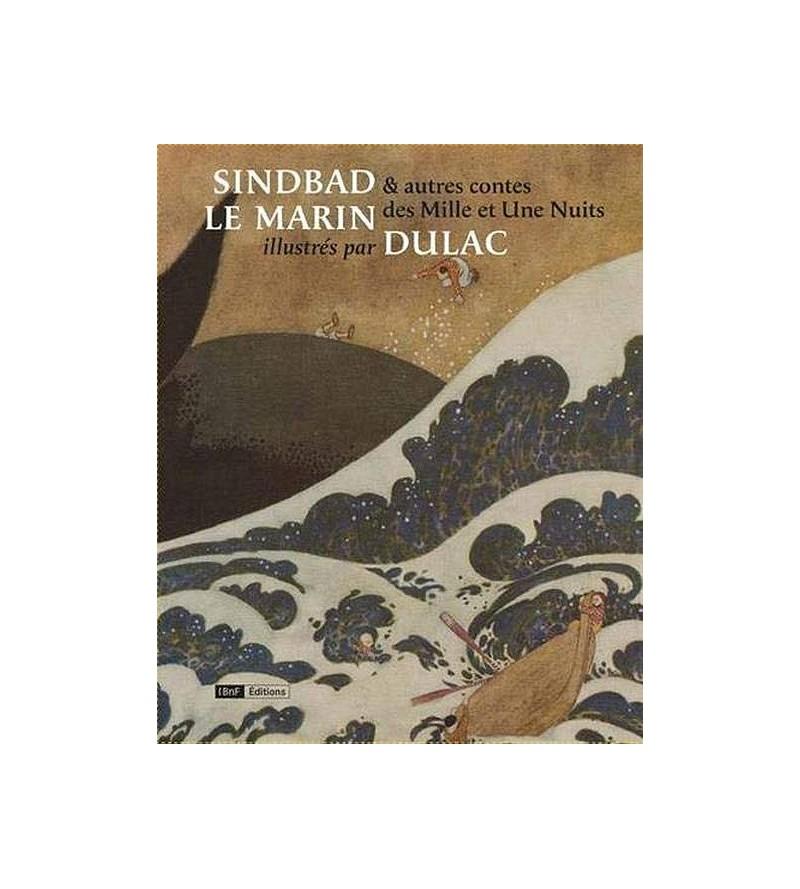 Edmund Dulac : Sindbad le...