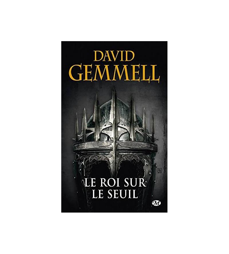 David Gemmell : Le roi sur...