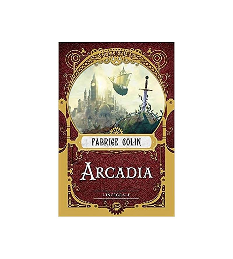 Fabrice Colin : Arcadia –...
