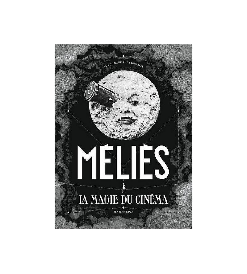 Laurent Mannoni : Méliès –...