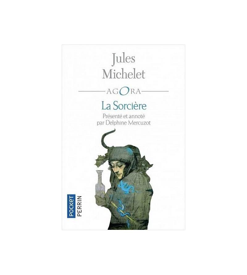 Jules Michelet : La sorcière