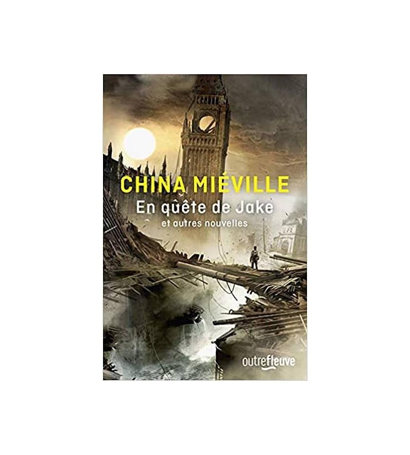 China Miéville : En quête...